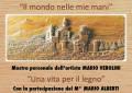 A Grottaferrata Una vita per il legno, mostra personale di Mario Verolini